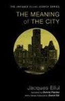 Meaning of the City, the (PB)