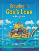 Growing in Gods Love: A Story Bible (HB)