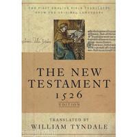 The New Testament : 1526 Edition - 윌리암 틴데일성경(신약)
