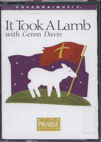 It Took A Lamb with Geron Davis (Tape)