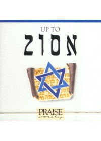 Praise & Worship - Up to Zion (CD)
