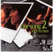 OUR SONG 2 - face to face (CD)
