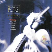 Christian Musician Festival 2003 (CD)