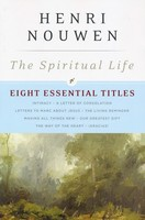 Spiritual Life: Eight Essential Titles by Henri Nouwen
