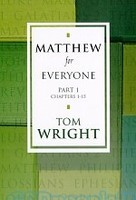 Matthew for Everyone: Part 1, Chapters 1-15 (PB)