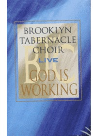 Brooklyn Tabernacle Choir Live 브룩클린 터버너클 합창단 라이브 - God Is Working (Tape)