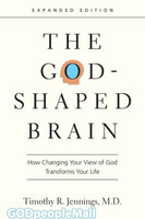 God-Shaped Brain, the, Expanded Ed.: How Changing Your View of God Transforms Your Life (PB)