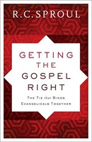 Getting the Gospel Right, Repackaged Ed.: The Tie That Binds Evangelicals Together (PB)