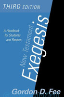 New Testament Exegesis (3rd Ed) - A Handbook for Students and Pastors