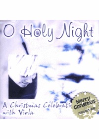 A Christmas Celebration with Viola - O Holy Night (CD)