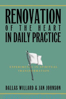 Renovation of the Heart in Daily Practice: Experiments in Spiritual Transformation (PB)