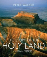 Story of the Holy Land: A Visual History (PB)