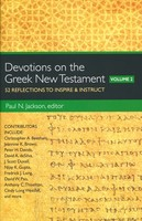 Devotions on the Greek New Testament, Vol. 2: 52 Reflections to Inspire and Instruct (Paperback)