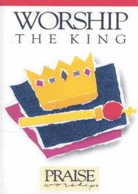 Praise & Worship - Worship the King (Tape)