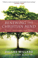 Renewing the Christian Mind: Essays, Interviews, and Talks (PB)