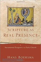 Scripture as Real Presence: Sacramental Exegesis in the Early Church (소프트커버)