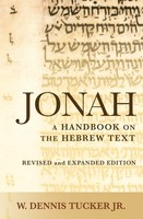 BHHB: Jonah, 2d Ed.: A Handbook on the Hebrew Text (Series: Baylor Handbook on the Hebrew Bible)