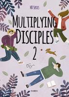 MULTIPLYING DISCIPLES 2