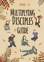 MULTIPLYING DISCIPLES GUIDE