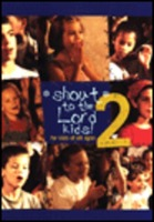 Shout to the Lord Kids! 2 - for kids of all ages(수입악보)