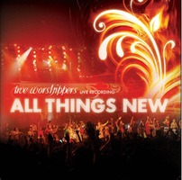 True Worshippers LIVE - All Things New (CD)