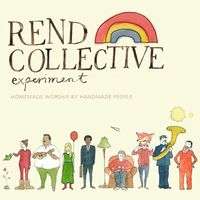 Rend Collective Experiment - Homemade Worship By Handmade People (CD)