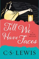 Till We Have Faces: A Myth Retold (Repackaged Ed.) - 우리가 얼굴을 찾을 때까지 원서