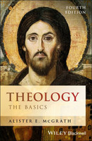 Theology, 4d Ed.: The Basics (PB)