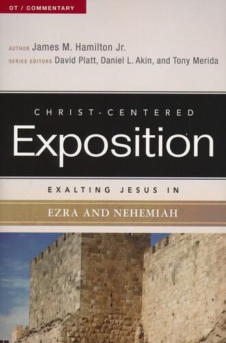 Exalting Jesus in Ezra-Nehemiah (Paperback)