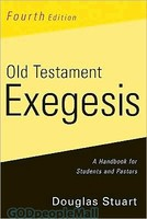 Old Testament Exegesis(4th Ed) - A Handbook for Students and Pastors