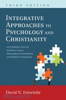 Integrative Approaches to Psychology and Christianity, 3d Ed.: An Introduction to Worldvi (PB)