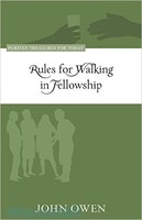 Rules for Walking in Fellowship (PB)