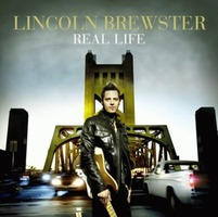 Lincoln Brewster - Real Life (CD)