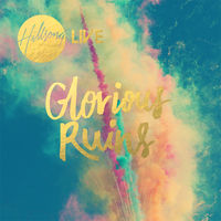 Hillsong Live Worship 2013 - Glorious Ruins (CD)