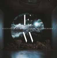 Elevation Worship - Here As in Heaven (CD)