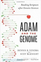 Adam and the Genome (PB): Reading Scripture After Genetic Science