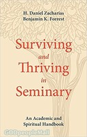 Surviving and Thriving in Seminary (PB): An Academic and Spiritual Handbook