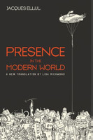 Presence in the Modern World (PB)