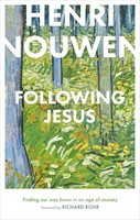 Following Jesus: Finding Our Way Home in an Age of Anxiety (HB)