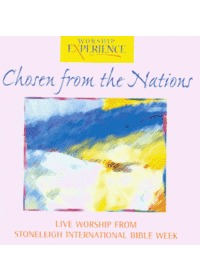 Chosen from the Nations - Live Worship from Stoneleigh 2000 (CD)