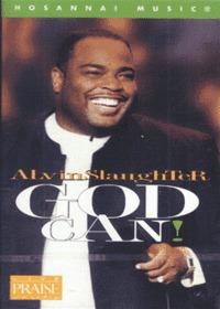 Alvin Slaughter 앨빈 슬로터 - God Can (Tape)