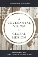 Covenantal Vision for Global Mission (소프트커버)