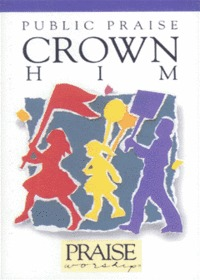 Praise & Worship Public Praise - Crown Him (Tape)