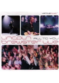 LINCOLN BREWSTER LIVE  - All To You(2CD)