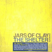JARS OF CLAY - THE SHELTER(CD)