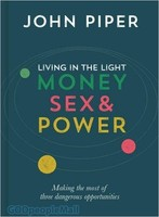 Living in the Light: Money, Sex and Power (HB)