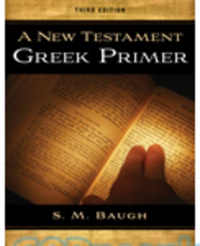 New Testament Greek Primer, 3d Ed.