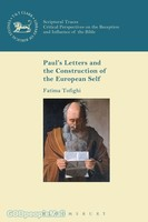 LNTS (JSNTSup) 572: Pauls Letters and the Construction of the European Self (HB)