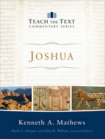Joshua (Series: Teach the Text Commentary Series) (HB)