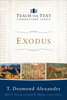 Exodus (Teach the Text Commentary) (PB)
